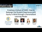 PathFinder Recording 11: Creating a Culture of CARE: How to Redesign the Student Experience with Equity in Mind through a Personalized Learning Model